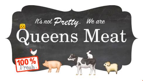 Queens Meat front