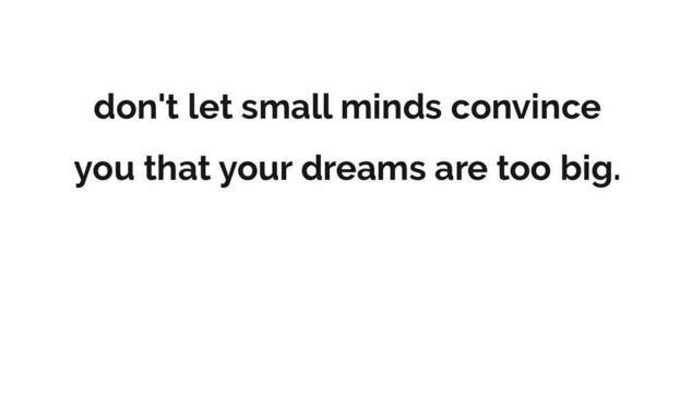 Small minds big dreams.png