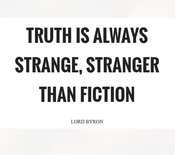 truth-is-always-strange-stranger-than-fiction-quote-1