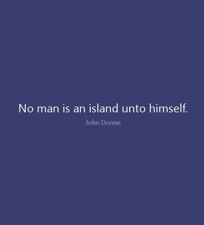 No Man is an island.jpg