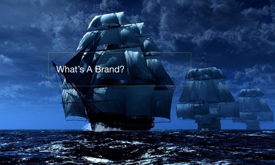 What's A Brand